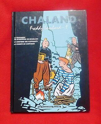 CHALAND. Freddy Lombard 1. intégrale. Humanoïdes 2002. EO. neuf
