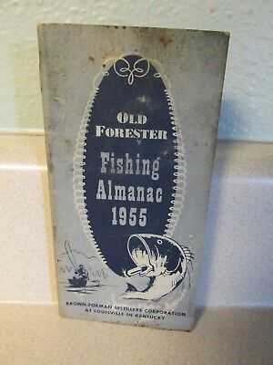 Old Forester 1955 Fishing Almanac Brown-Forman Distillers Corp. Louisville, Ky!