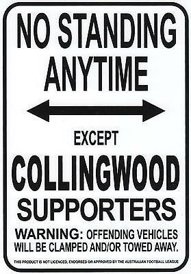 AFL Collingwood Magpies No Standing Except Collingwood Supporters Sign Poster