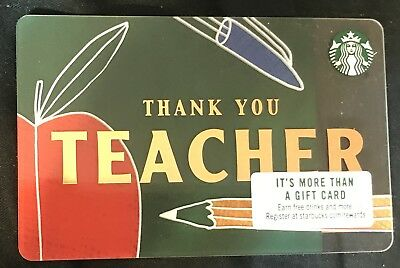 "2018 STARBUCKS ""THANK YOU TEACHER"" GIFT CARD NO VALUE ISSUED*free Shipping*"
