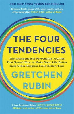 The Four Tendencies: The Indispensable Personality Profiles That Reveal How to