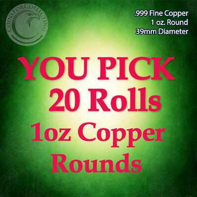"""""""YOU PICK 20 ROLLS of Copper Rounds"""" 400 1oz .999 Copper Rounds READ BELOW"""