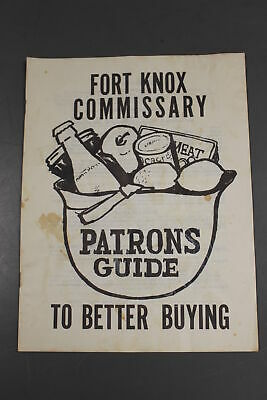 Fort Knox Commissary Patrons Guide to Better Buying