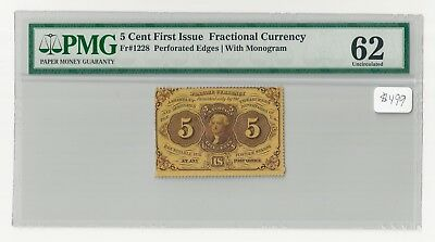 Fr#1228 5¢1st Issue Fractional Currency Perforated with Monogram PMG 62 Unc.