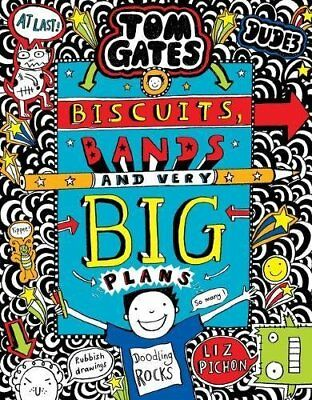 Tom Gates: Biscuits  Bands and Very Big Plans by Liz Pichon New Hardback Book