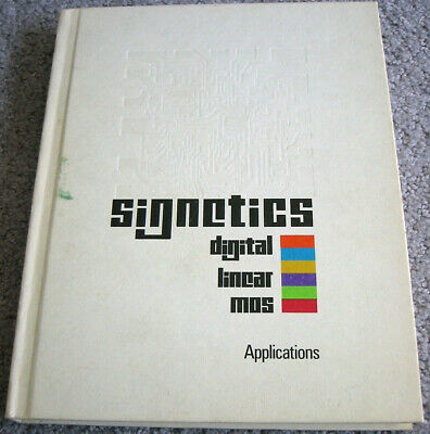 Signetics Applications Handbook -  Hard Cover Data Book from 1974