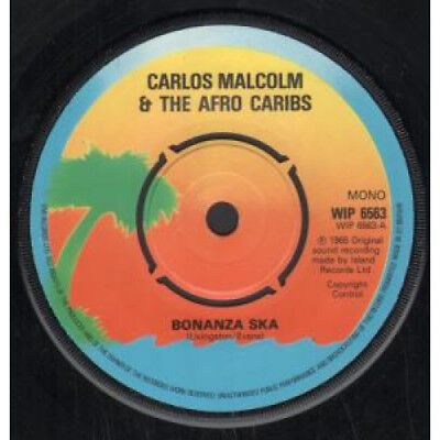 "CARLOS MALCOLM AND THE AFRO CARIBS Bonanza Ska 7"" VINYL UK Island 3 Track"