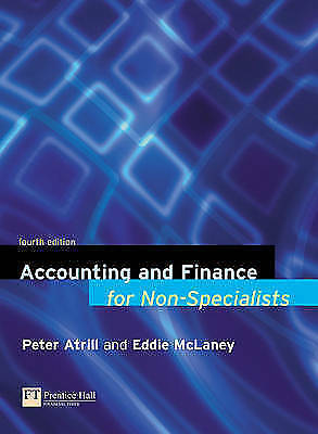 """""""AS NEW"""" Accounting and Finance for Non-Specialists, McLaney, Eddie, Atrill, Dr"""