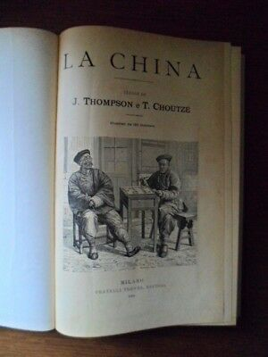 La China. Viaggi di J. Thompson e T. Choutzé