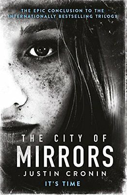 City of Mirrors by Justin Cronin New Paperback Book