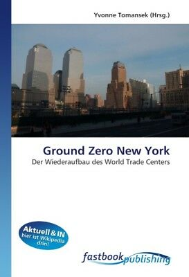 Ground Zero New York Yvonne Tomansek