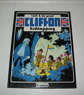CLIFTON,KIDNAPPING,EO 1984 TBE,TURK,DE GROOT,LOMBARD,dans TINTIN Journal