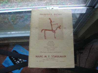 Primitive Monies the odd and curious by Hans Schulman