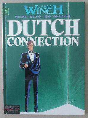 Francq / Van Hamme ***  Largo Winch 6. Dutch Connection  ***  Eo 1995 Neuf!
