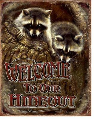 Welcome To Our Hideout Raccoons Family Tree House Cabin Nature Tin Metal Sign