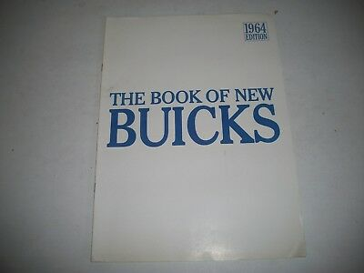 "1964 EDITION  ""THE BOOK OF NEW BUICKS""  BROCHURE LeSABRE WILDCAT ELECTRA RIVIERA"