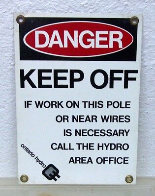 Rare Vintage original Ontario Hydro DANGER pole warning sign bar man cave