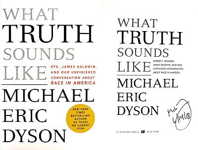 Michael Eric Dyson~SIGNED&DATED IN PERSON~What Truth Sounds Like~1st/1st+Photos!