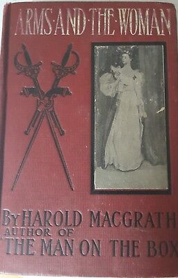 Arms and the Woman by Harold Maggrath (1899) Hardcover