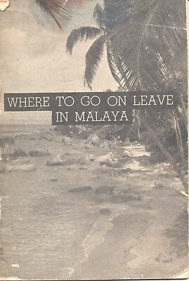 Where to go on leave in Malaya British Army booklet photos Penang Malaysia 1947
