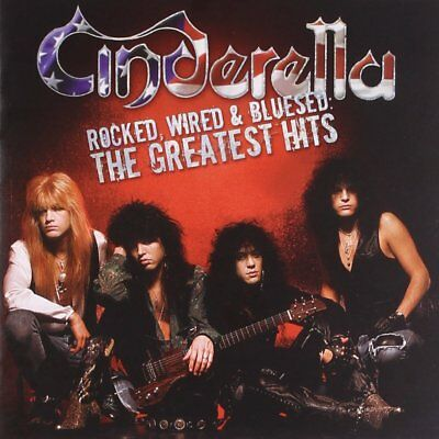 Rocked, Wired & Bluesed: The Greatest Hits Cinderella Glam [Audio CD] [AOI] NEW