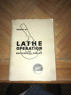 Atlas Manual of Lathe Operation & Machinist Tables 33rd Edition