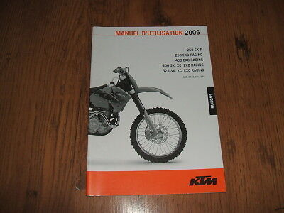 KTM 250 SX-F,400 EXC Racing,525 SX,XC,EXC Racing owner's manual - 2006;French...