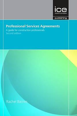 Professional Services Agreements A Guide for Construction Professionals 2nd Ed