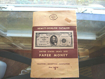 United States Small Size aper money 175 pages  Hewitt- Donlon Catalogue 1972