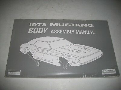 1973 Ford Mustang Body Assembly Manual