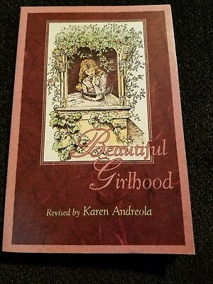 Beautiful Girlhood by M. Hale revised by Karen Andreola (1993, Paperback)