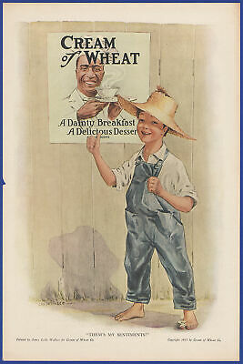 "Vintage 1919 CREAM OF WHEAT ""Them's My Sentiments!"" Les Wallace Art Print Ad"