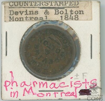 Montreal Pharm. Devins & Bolton Counterstamped Coin 1848 Matron Head Large Cent