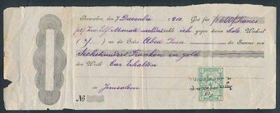 Palestine: JUDAICA 1910 Cheque for 600 Gold Francs, payable in Jerusalem SCARCE