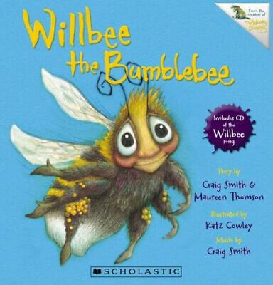 Willbee the Bumblebee by Craig Smith.