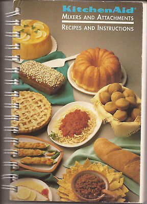 1994 Kitchen Aid Mixers & Attachments-Recipes & Instruction Book