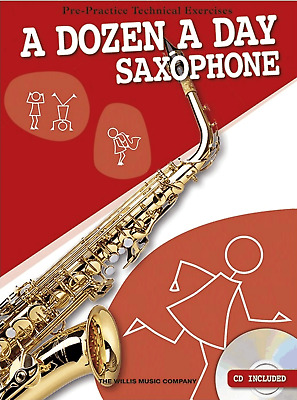 A DOZEN A DAY ALTO SAXOPHONE Pre-Practice Exercises Sheet Music Book & CD