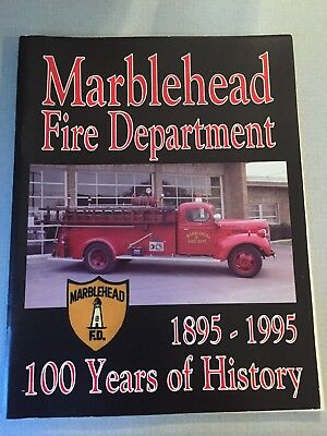 Marblehead Fire Department 1895 -1995 100 years book Ohio,vintage history