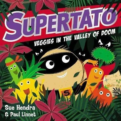 Supertato Veggies in the Valley of Doom by Sue Hendra New Paperback Book