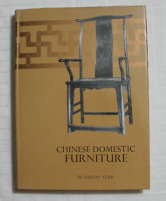 Chinese Domestic Furniture by Gustav Ecke Hardcover Book Printed in Taiwan