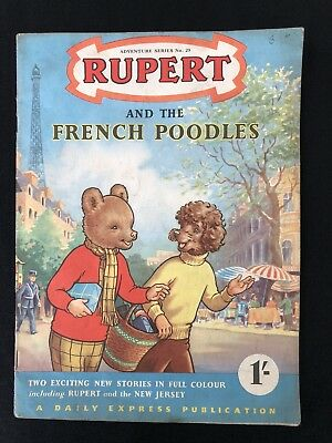 """Vintage Original """"Rupert And The French Poodles"""" No 25 Dated 1955"""