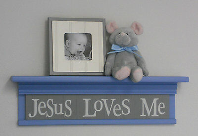 Blue Gray Nursery Wall Decor Shelf Christian Baby Boy Gift Sign: Jesus Loves Me