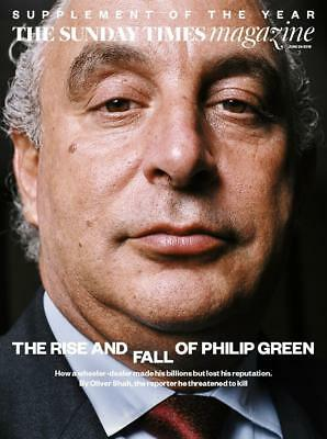 Sunday Times Mag June 2018: PHILIP GREEN Margaret MacMillan OLIVIA LAING
