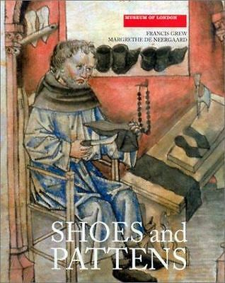 Medieval Finds from Excavations in London: Shoes and Pattens Museum of London