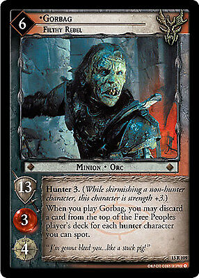 Lord of the Rings LOTR TCG - The Hunters - 15R109 Gorbag, Filthy Rebel