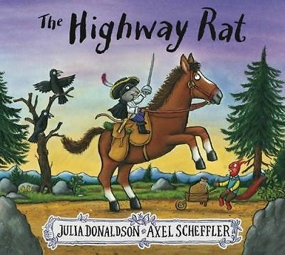 NEW The Highway Rat By Julia Donaldson Paperback Free Shipping