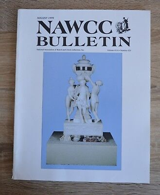 NAWCC Bulletin August 1999 National Association of Watch and Clock Collectors