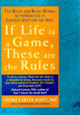 If Life is a Game, These are the Rules: Ten Rules for Being human, Scott, Cherie