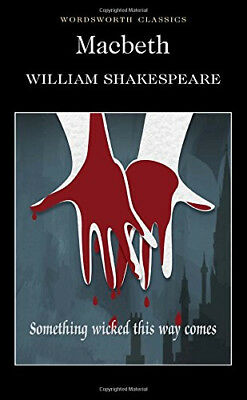 Macbeth (Wordsworth Classics) By William Shakespeare New Paperback Book