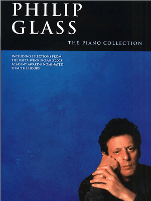 PHILIP GLASS THE PIANO COLLECTION Sheet Music Book Songbook Album